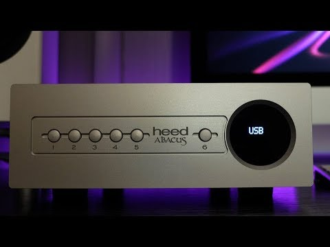 Heed Audio Abacus DAC Review! Humanizing your digital