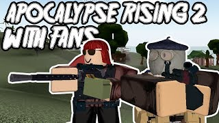 APOCALYPSE RISING 2 - PLAYING WITH FANS! (ROBLOX)