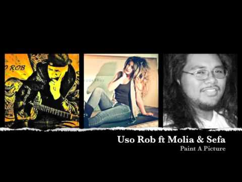 Paint A Picture by Uso Rob ft Molia B. & Sefa