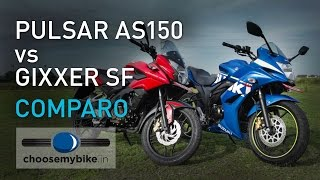 Bajaj Pulsar AS150 Vs Suzuki Gixxer SF : ChooseMyBike.in Review