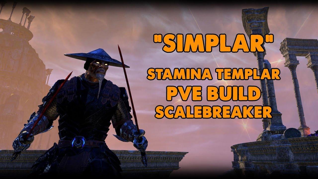 ESO - Simplar - Stamina Templar PVE Build - (Scalebreaker)