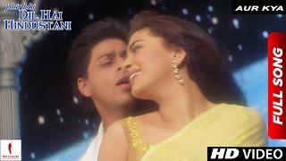 Download Aur Kya | Phir Bhi Dil Hai Hindustani | Full Song | Shah Rukh Khan | Juhi Chawla