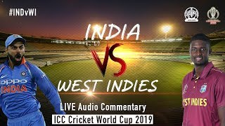 India vs West Indies #INDvWI - LIVE Audio Commentary - AIR - ICC Cricket World Cup 2019
