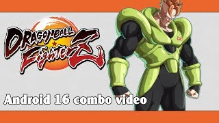 DBFZ: Android 16 combo video
