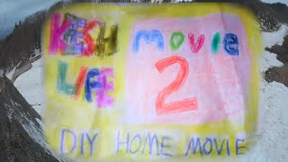 Keeshlife Movie 2