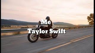 Lirik lagu Taylor Swift - Me (Feat. Brendon Urie Of panic At The Disco) (Lyrics)