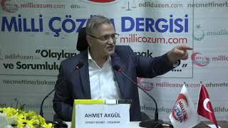 Yaratılış Gayemiz ve Mesuliyetlerimiz - Siyaset Bilimci Düşünür Ahmet Akgül - Konya