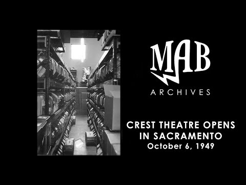 Crest Theatre Opens in Sacramento 1949 - MAB Archives