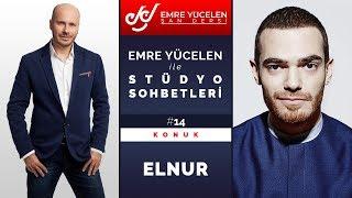 Elnur Hüseynov - Emre Yücelen ile Stüdyo Sohbetleri #14
