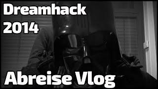 Abreise Dreamhack 2014 HandOfBlood