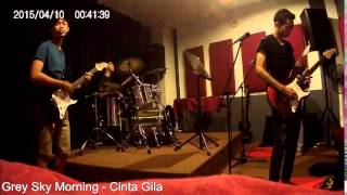 Video Grey Sky Morning - Cinta Gila (cover) download MP3, 3GP, MP4, WEBM, AVI, FLV Agustus 2017