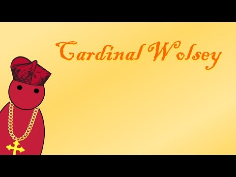 The Rise and Fall of Cardinal Wolsey