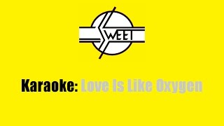 Karaoke: The Sweet / Love Is Like Oxygen