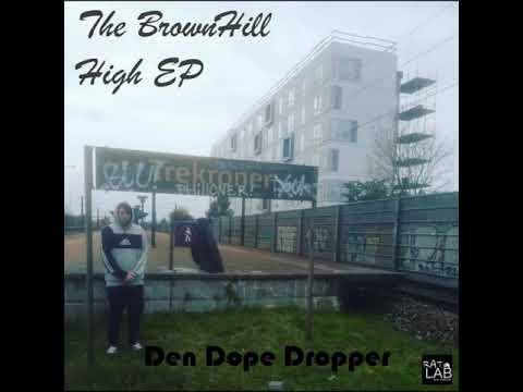 Brown D. Luxe - Den Dope Dropper