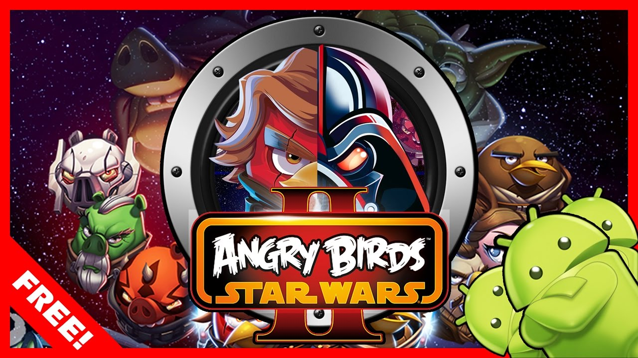 download angry birds star wars ii full version for free