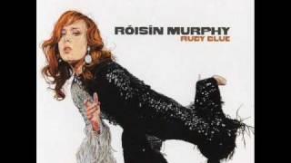 Róisín Murphy - Sow Into You