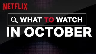 New on Netflix US | October | Netflix