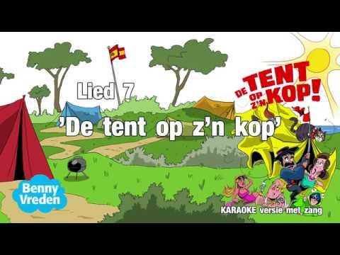 Lied 7 (karaoke met zang) De tent op z'n kop - van musical De tent op z'n kop!