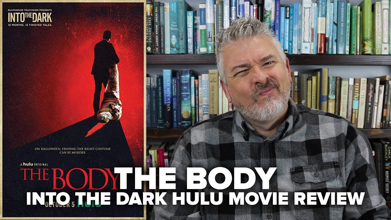 The Body (2018) - Into The Dark Hulu Movie Review (No Spoilers)