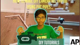 How to Make an DIY Overhead Tripod using PVC Pipes | DIY TUTORIAL | ASHRAF PASHA |