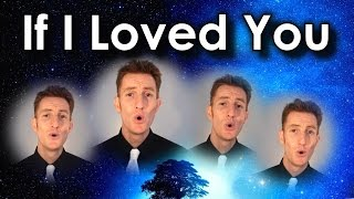 If I Loved You (Carousel) - Barbershop Quartet - Julien Neel