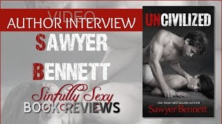 Sinfully Sexy Uncivilized Author Interview