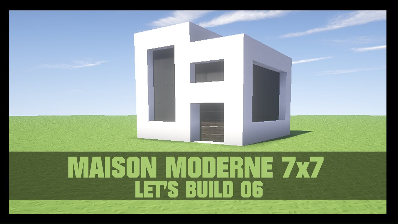 tuto comment construire une maison moderne 7x7 dans minecraft youtube. Black Bedroom Furniture Sets. Home Design Ideas