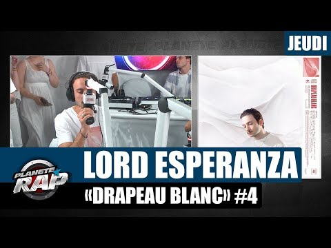 Youtube: Planète Rap – Lord Esperanza«Drapeau blanc» #Jeudi