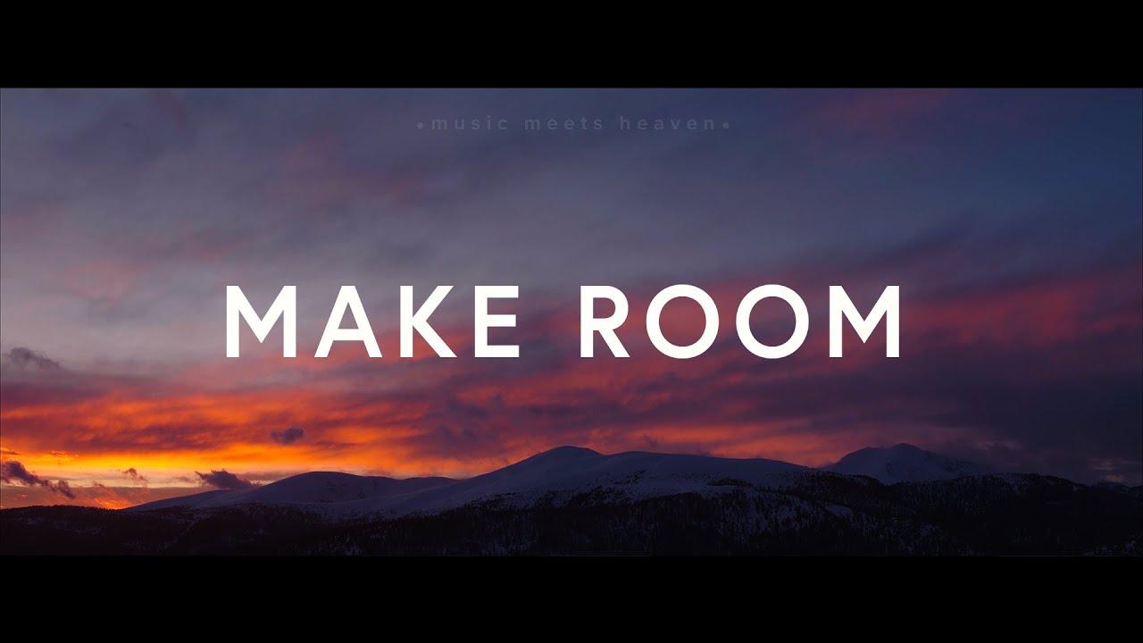 Download Make Room (Lyrics) - Community Music