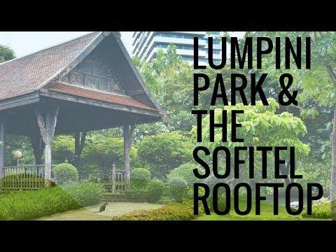 Ep.  3: Lumpini Park & the Sofitel Rooftop