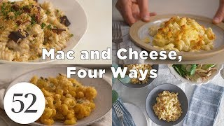 Mac and Cheese, Four Ways