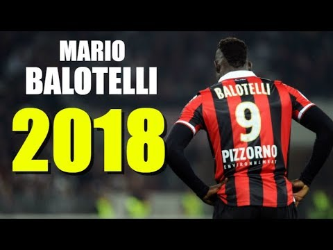 Mario Balotelli - The Greatest Finisher - Insane Skills & Goals 2018 - HD