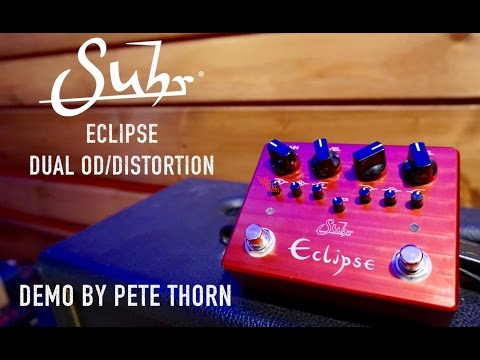 SUHR ECLIPSE DUAL OD/DISTORTION, demo by Pete Thorn