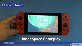 Nintendo Switch: Inner Space Gameplay