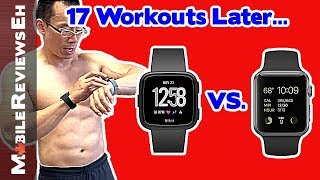 Your Fitbit is LYING to you about Calories! 14 Day Fitbit Versa vs. Apple Watch Series 3 Comparison