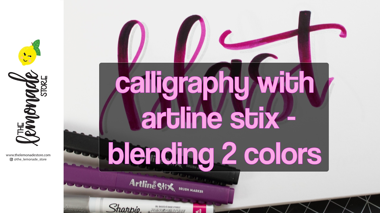 Artline : Calligraphy with artline stix blending practice two colors
