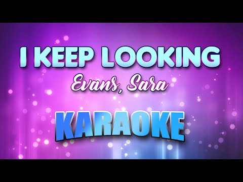 Evans, Sara - I Keep Looking (Karaoke & Lyrics)