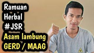 Ramuan herbal Asam lambung MAAG / GERD (Dr Zaidul Akbar JSR)