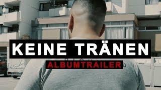 PA SPORTS - KEINE TRÄNEN 06.09.2019 (Albumtrailer)
