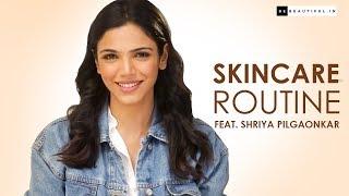 Shriya Pilgaonkar Shares Her Skincare Routine | Tips To Get Glowing Skin | Be Beautiful