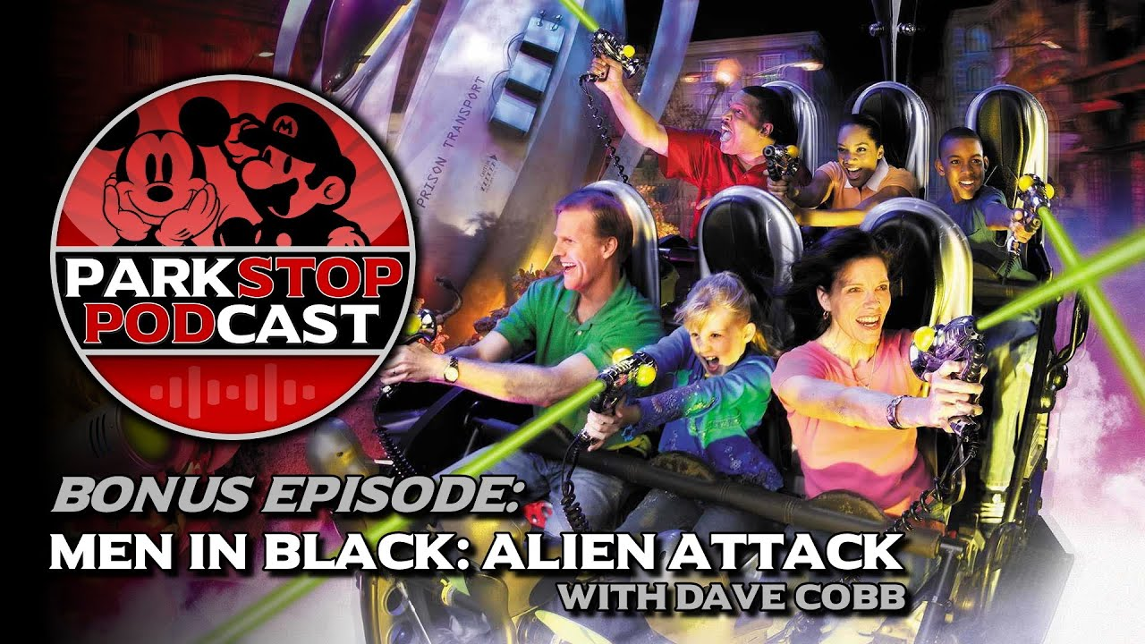 Men in Black: Alien Attack Behind the Scenes with Dave Cobb - ParkStop Podcast