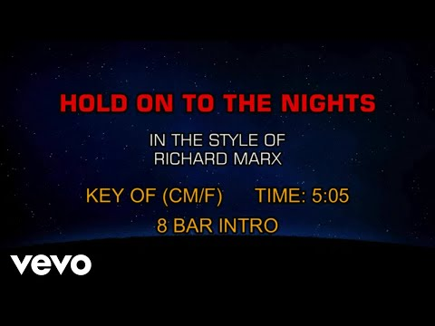 Richard Marx - Hold On To The Nights (Karaoke)