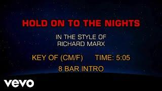 Richard Marx - Hold On To The Nights (Karaoke)