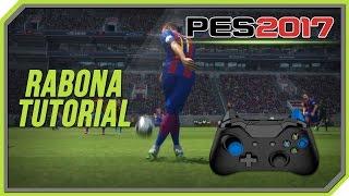 PES 2017 Rabona Tutorial [Xbox One]