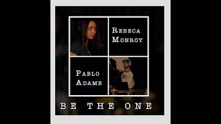 Dua Lipa - Be the one (LIVE cover by Rebeca Monroy ft Pablo Adame)