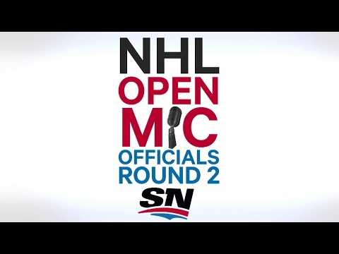 NHL Open Mic: Officials Round 2