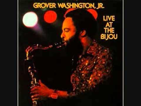 Grover Washington, Jr. - Mr. Magic (Live)