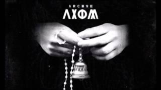ARCHIVE - Axiom [2014] Full Album