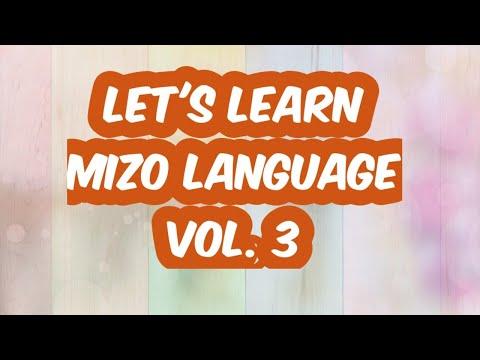 Learn Mizo language through audio visual tutorial, Vol 3