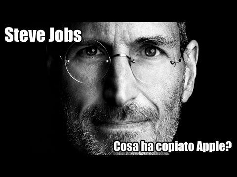 Steve Jobs - Cosa ha copiato Apple?